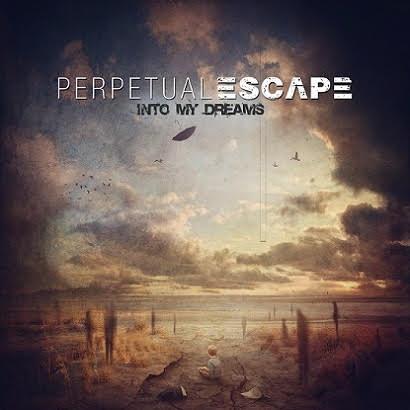 Perpetual Escape Into my dreams