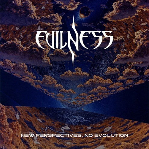 Evilness - New Perspectives, No Evolution